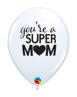 "Lateksballonger (25stk): ""You're a Super Mom"" - 28cm"