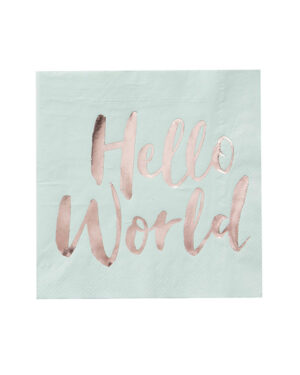 "Servietter (20stk): ""Hello World"" - Rosegull - 16,5cm"