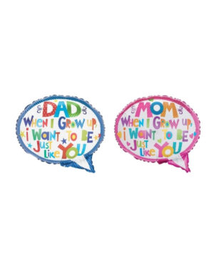 "Folieballong: ""Dad / Mom When I Grow up I Want to be just like You"" - 45cm"